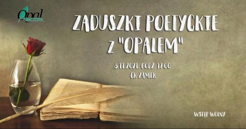Zaduszki poetyckie z OPALEM