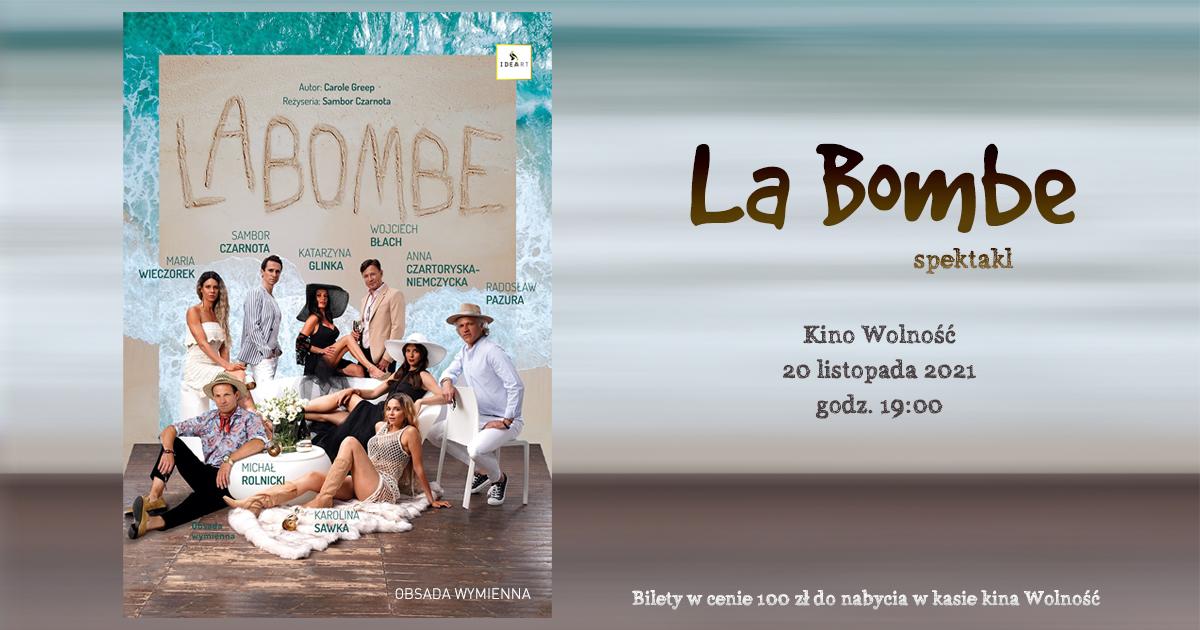 Spektakl La Bombe w kinie Wolność
